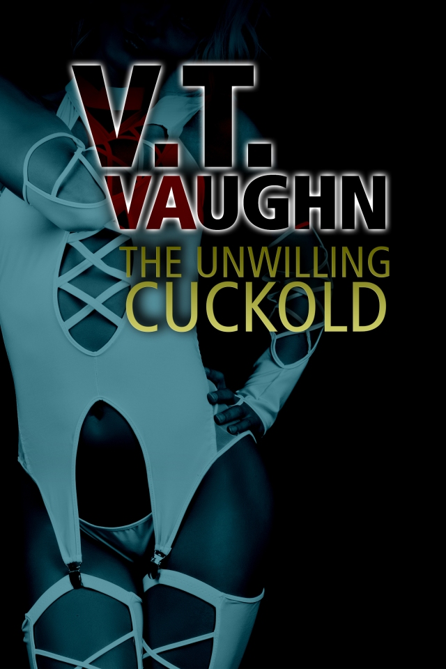 The Unwilling Cuckold
