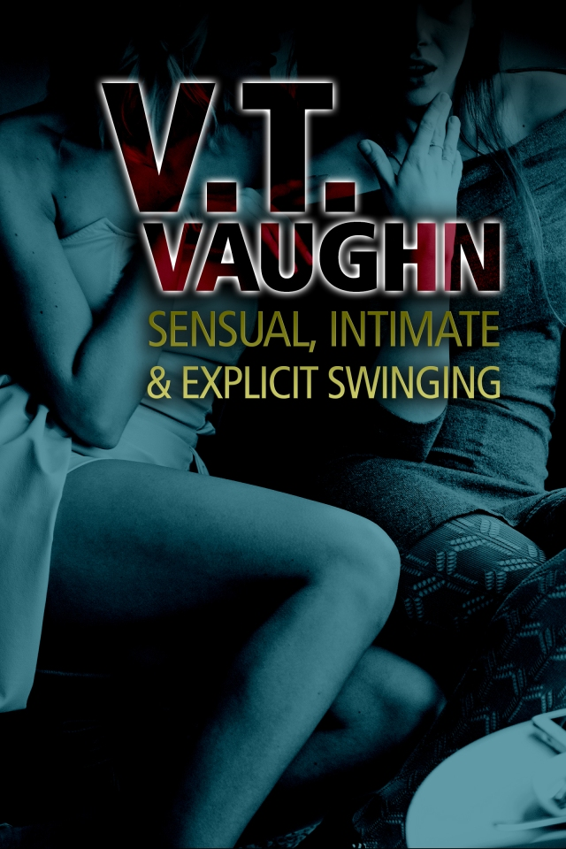 Sensual, Intimate & Explicit Swinging original cover